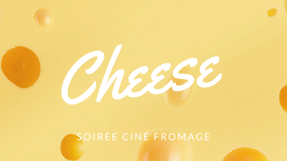 ciné fromage