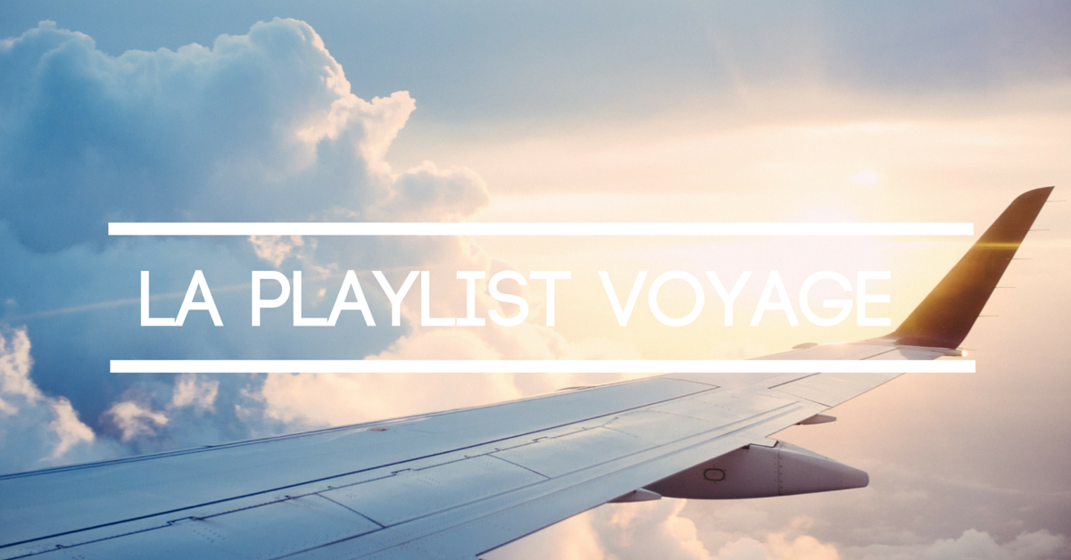 Playlist voyage