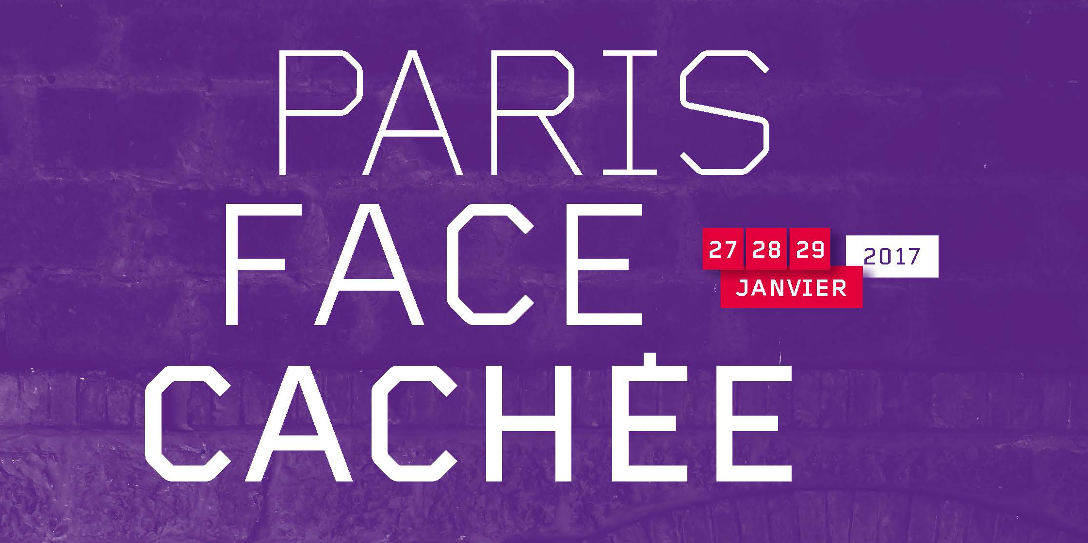 Paris Face Cachée 2017