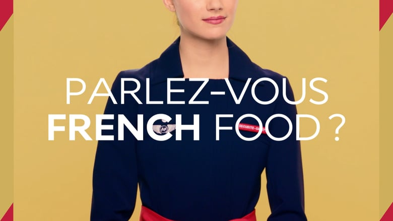 Concours Air France : parlez-vous french food ?